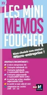 Jean-Luc Mondon - Bien choisir son statut : micro-entreprise ? - Quel statut pour mon entreprise ?.