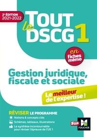 Jean-Luc Mondon et Jean-Yves Jomard - Tout le DSCG 1 - Gestion juridique fiscale et sociale - 2e édition - Révision et entraînement.