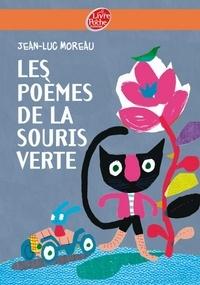 Jean-Luc Moreau - Les poèmes de la souris verte.