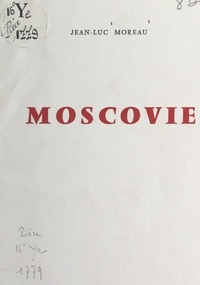 Jean-Luc Moreau - Moscovie.