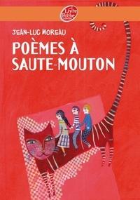 Jean-Luc Moreau - Poèmes à saute-mouton.