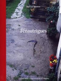 Jean-Luc Moulène - Fénautrigues.