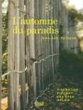 Jean-Luc Mylayne - L'automne du paradis.