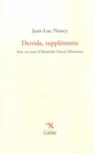 Jean-Luc Nancy - Derrida, suppléments.