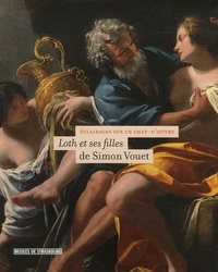 Jean-Luc Nancy et Dominique Jacquot - Loth et ses filles de Simon Vouet.