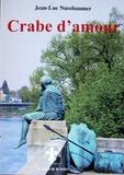 Jean-Luc Nussbaumer - Crabe d'amour.