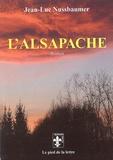 Jean-Luc Nussbaumer - L'Alsapache.