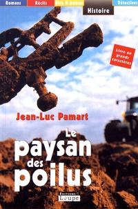 Jean-Luc Pamart - Le paysan des poilus.