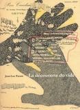 Jean-Luc Parant - La découverte du vide - Suivi de Toi qui as ouvert les yeux et Des têtes.