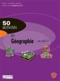 Jean-Luc Parmentelot - 50 activités en géographie au cycle 3.