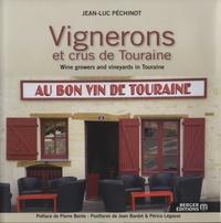 Jean-Luc Péchinot - Vignerons et crus de Touraine.