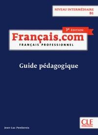 Français.com, français professionnel intermédiaire- Guide pédagogique - Jean-Luc Penfornis   Showmesound.org
