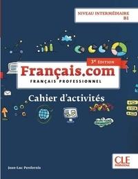 Français.com Niveau intermédiaire B1 - Cahier dactivités.pdf