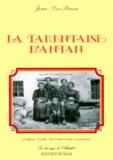 Jean-Luc Penna - LA TARENTAISE D'ANTAN. - 2ème édition.