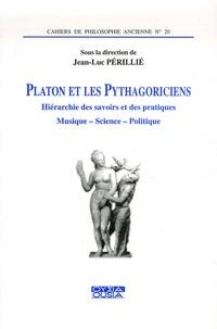 Platon et les Pythagoriciens - Hiérarchie des savoirs et des pratiques, musique, science, politique.pdf