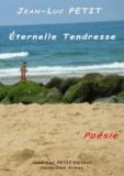 Jean-Luc Petit - Eternelle Tendresse.