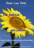 Jean-Luc Petit - La poésie enfin publiable - Découvrir la poésie contemporaine française en livres numériques.