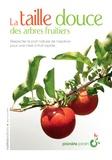 Jean-Luc Petit - La taille douce des arbres fruitiers.