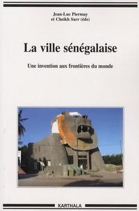 Openwetlab.it La ville sénégalaise - Une invention aux frontières du monde Image