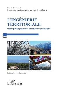 L'ingénierie territoriale- Quels prolongements à la réforme territoriale ? - Jean-Luc Pissaloux |