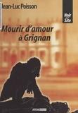 Jean-Luc Poisson - Mourir d'amour à Grignan.