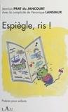 Jean-Luc Prat du Jancourt - Espiègle, ris ! - Poésies pour enfants.
