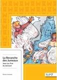 Jean-Luc Prat du Jancourt - La revanche des jumeaux.