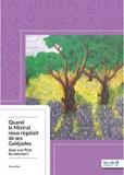 Jean-Luc Prat du Jancourt - Quand le mistral nous régalait de ses Galéjades.
