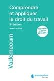 Jean-Luc Putz - Comprendre et appliquer le droit du travail.