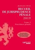 Jean-Luc Putz - Recueil de Jurisprudence pénale - Tome 2, Procédure pénale.