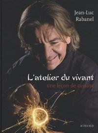 Goodtastepolice.fr L'atelier du vivant - Une leçon de cuisine Image