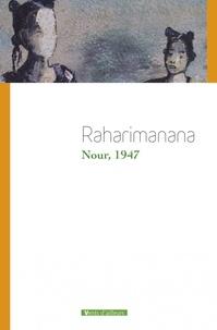 Jean-Luc Raharimanana - Nour, 1947.