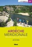 Jean-Luc Rigaux - En Ardèche méridionale - Aubenas, Ruoms, Joyeuse, Les Vans, Vallon-Pont-d'Arc.