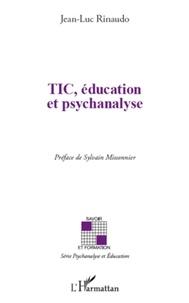 Jean-Luc Rinaudo - TIC, éducation et psychanalyse.