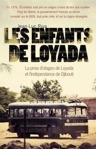 Jean-Luc Riva - Les enfants de Loyada.