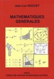 Jean-Luc Rocuet - Mathématiques générales - Eléments d'enseignement supérieur : filières sciences appliquées et sciences de l'ingénieur.