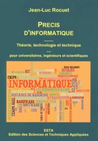 Jean-Luc Rocuet - Précis d'informatique - Théorie, technologie et technique.