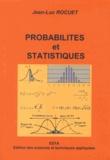 Jean-Luc Rocuet - Probabilités et statistiques - Filières sciences de gestion et sciences de l'ingénieur.