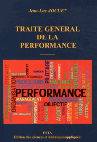 Jean-Luc Rocuet - Traité général de la performance.
