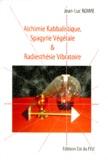 Jean-Luc Roime - Alchimie kabbalistique, spagyrie végétale et radiesthésie vibratoire.