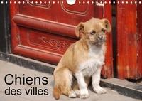 Jean-Luc Rollier - Chiens des villes (Calendrier mural 2017 DIN A4 horizontal) - La vie canine en ville (Calendrier mensuel, 14 Pages ).