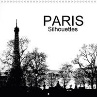 Jean-Luc Rollier - PARIS Silhouettes (Calendrier mural 2017 300 × 300 mm Square) - Paris à contre-jour (Calendrier mensuel, 14 Pages ).