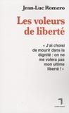 Jean-Luc Romero - Les voleurs de liberté.