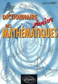 Dictionnaire junior des mathématiques - Jean-Luc Romet pdf epub
