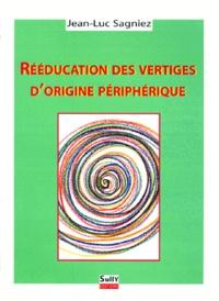Jean-Luc Sagniez - Rééducation des vertiges d'origine périphérique.