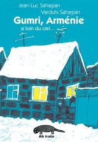 Jean-Luc Sahagian - Gumri.