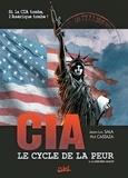 Jean-Luc Sala et Phil Castaza - CIA Le cycle de la peur Tome 3 : La dernière minute.