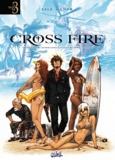 Jean-Luc Sala et Pierre-Mony Chan - Cross Fire  : Tome 1, Opération Judas ; Tome 2, Au service secret de sa sainteté ; Tome 3, Mourir et laisser vivre.