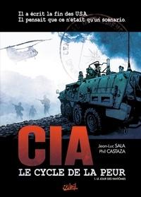 Jean-Luc Sala - Le cycle de la peur T01 : Le jour des fantômes.