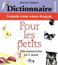 Dictionnaire français-corse et corse-français pour les petits - Jean-Luc Santoni pdf epub
